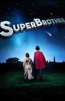 SuperBrother – Fratele meu e supererou (2009)
