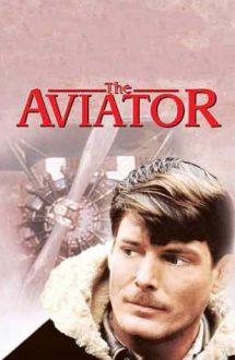 The Aviator – Aviatorul (1985)