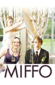 Miffo – Cum să faci totul pe dos (2003)