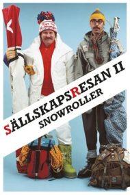 Charter Trip 2 – Snowroller – Vacanță de pomină 2: La schi (1985)