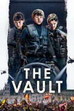 The Vault – Jaful secolului (2021)