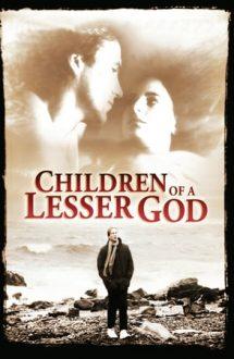 Children of a Lesser God – Copiii unui Dumnezeu mai mic (1986)