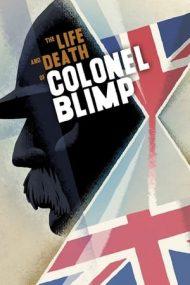 The Life and Death of Colonel Blimp – Viaţa şi moartea colonelului Blimp (1943)