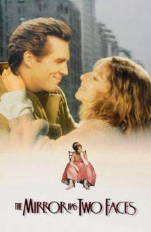 The Mirror Has Two Faces – Cele doua fețe ale dragostei (1996)