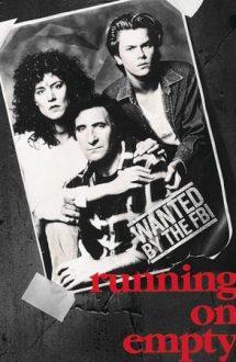 Running on Empty – Viața pe fugă (1988)