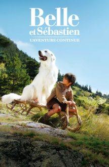 Belle & Sebastian: The Adventure Continues – Belle și Sebastian: Aventura continuă (2015)
