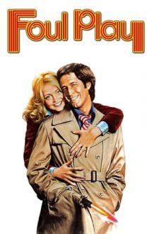 Foul Play – Joc înșelător (1978)