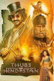 Thugs of Hindostan – Rebelii din Hindostan (2018)