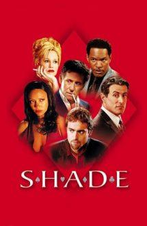 Shade – Trişorii (2003)