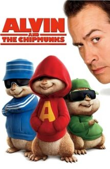 Alvin and the Chipmunks – Alvin și veverițele (2007)