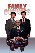 Family Business – Ocupatie de familie (1989)