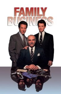 Family Business – Ocupatie de familie (1989)