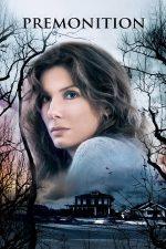 Premonition – Premoniția (2007)