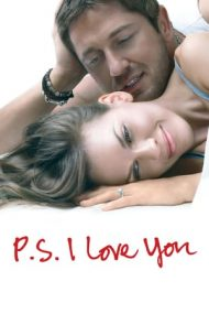 P.S. I Love You – P.S. Te iubesc (2007)