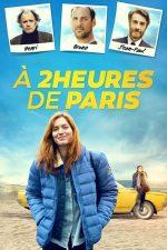 2 Hours from Paris – La două ore de Paris (2018)