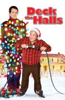 Deck the Halls – Crăciun cu scântei (2006)
