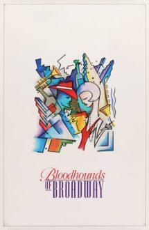 Bloodhounds of Broadway – Mismașuri pe Broadway (1989)