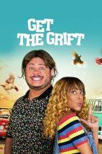 Get the Grift – Țeparii din Rio (2021)