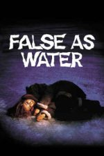 False as Water – Tulbure ca apa (1985)