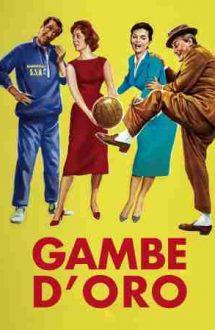 Legs of Gold – Picioare de aur (1958)