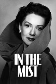 In The Mist – Secrete în ceață (1953)