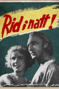 Ride Tonight! – Un erou în noapte (1942)