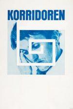 The Corridor – Coridorul (1968)