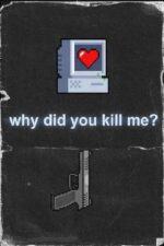 Why Did You Kill Me? – De ce m-ai ucis? (2021)