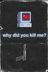 Why Did You Kill Me? – De ce m-ai ucis? (2021)