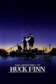 The Adventures of Huck Finn – Aventurile lui Huck Finn (1993)
