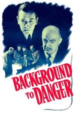 Background to Danger (1943)