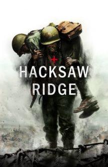 Hacksaw Ridge – Fără armă în linia întâi (2016)
