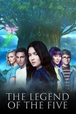 The Legend of the Five (2020)
