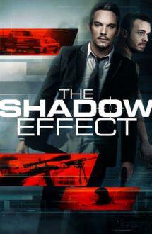 The Shadow Effect – Efect de umbră (2017)