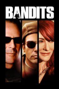 Bandits – Bandiți (2001)