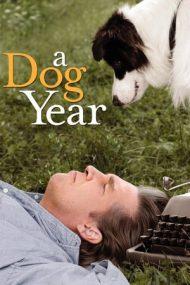 A Dog Year – Un an cu un câine (2009)