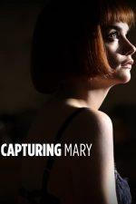 Capturing Mary – Trecutul lui Mary (2007)