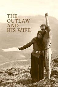 The Outlaw and His Wife – Nelegiuitul și soția lui (1918)