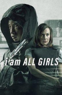 I Am All Girls – Eu sunt toate fetele (2021)