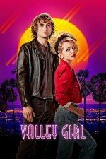 Valley Girl – Fata Din Vale (2020)