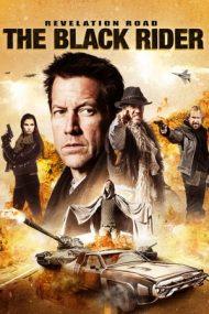 Revelation Road: The Black Rider (2014)