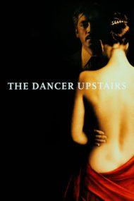 The Dancer Upstairs – În pași de dans (2002)