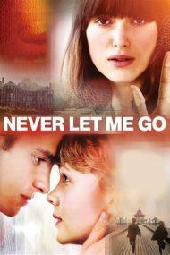 Never Let Me Go – Să nu mă părăsești (2010)