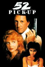 52 Pick-Up – Şantaj (1986)