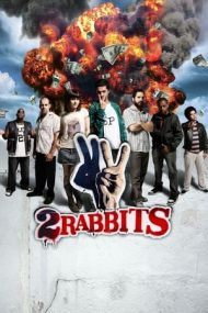 Two Rabbits / 2 Coelhos (2012)