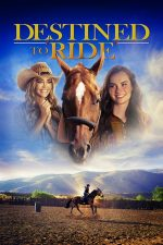 Destined to Ride (2018)