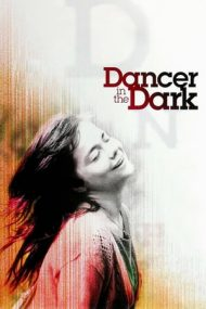 Dancer in the Dark – Dansând cu noaptea (2000)