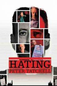 Hating Peter Tatchell – Controversatul Peter Tatchell (2021)