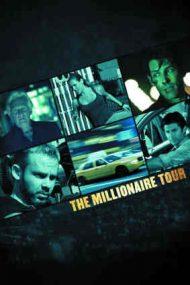 The Millionaire Tour – Cursa milionarului (2012)