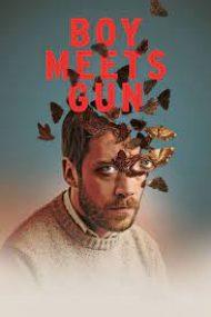 Boy Meets Gun – Bărbatul cu arma (2019)
